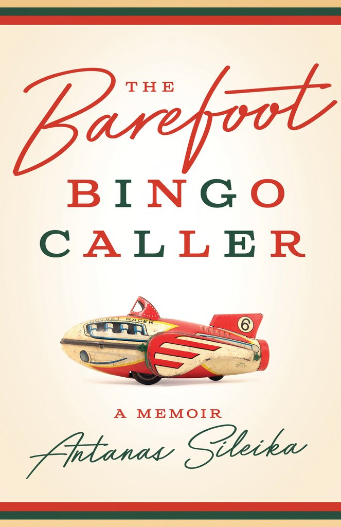 The Barefoot Bingo Caller, a novel by Antanas Sileika
